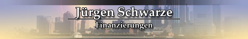 Jürgen Schwarze Finanzierungen